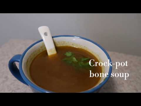 Easy Crock-pot Bone Soup - Indian Slow Cooker Soup Recipe
