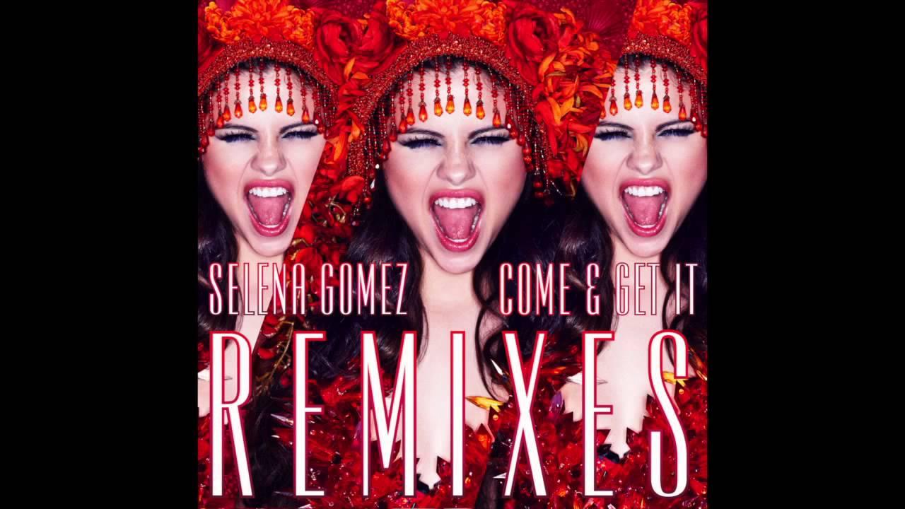 Download Selena Gomez   Come & Get It Dave Audé Club Remix) [Audio]