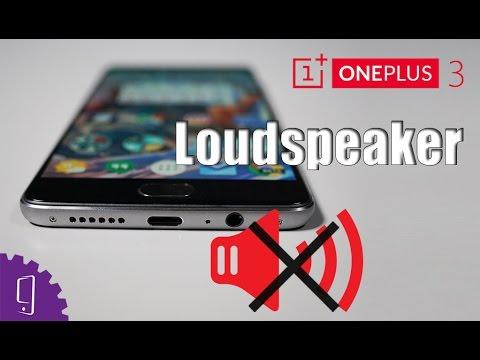 OnePlus 3 Loudspeaker Repair Guide