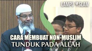 Cara Membuat Non-Muslim Tunduk Pada Allah | Dr. Zakir Naik