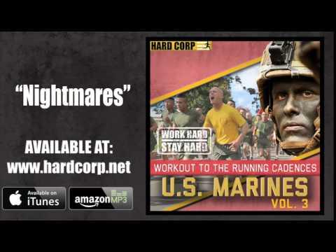 Nightmares (USMC Running Cadence)