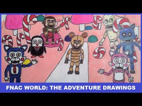 Five Nights at Candy's World: The Adventure | FNAC World: The Adventure Drawings #1