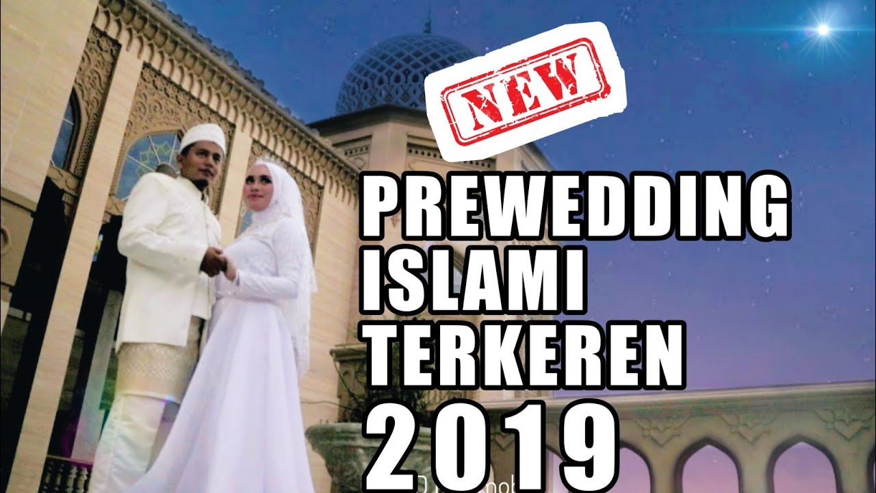 Prewedding Islami Terkeren 2019| Nazier Millionaire