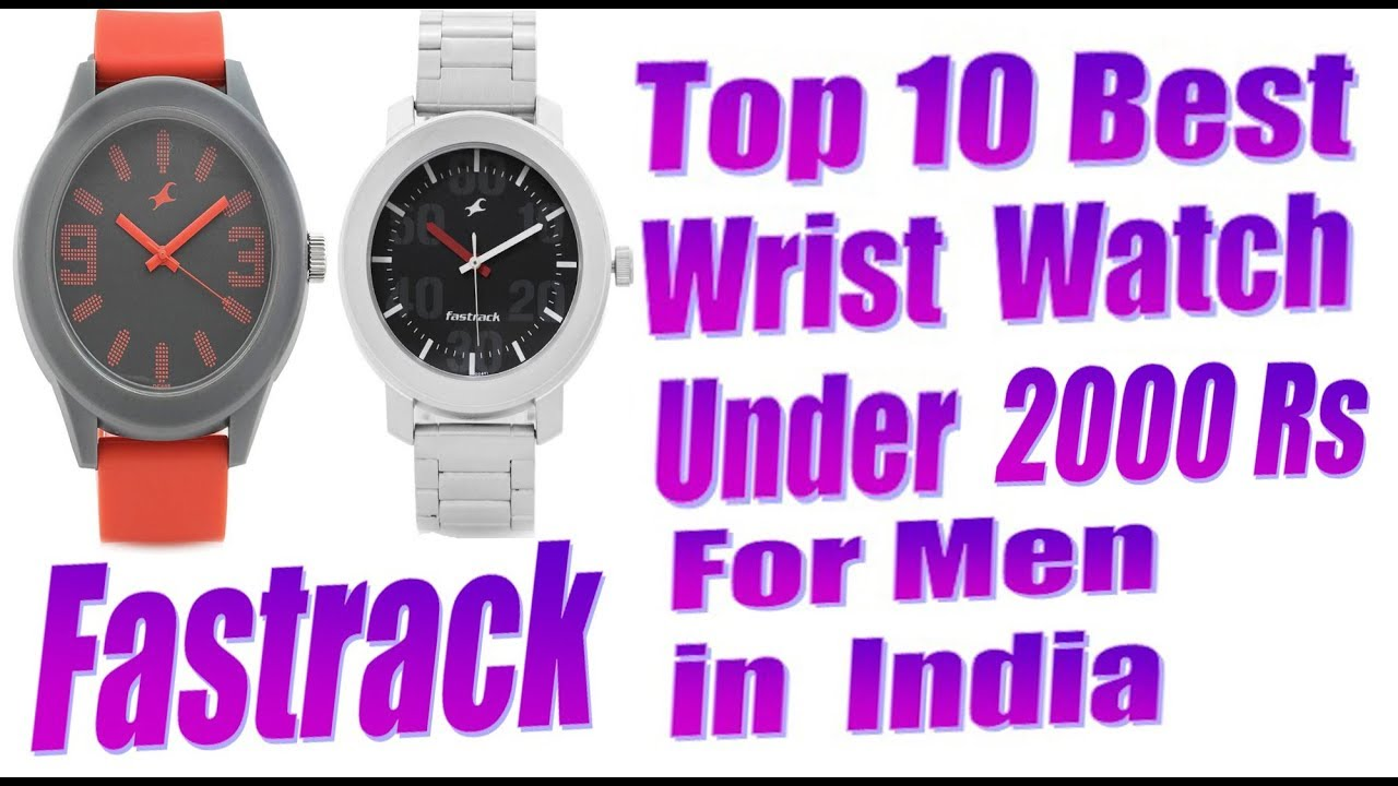5343412b3 Top 10 Best Wrist Watches under 2000 Rs in India for Men 2019. - YouTube