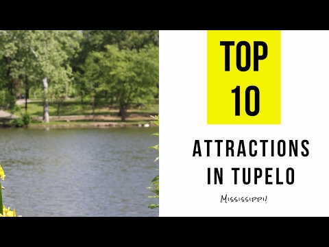 Top 13. Best Tourist Attractions in Tupelo - Mississippi