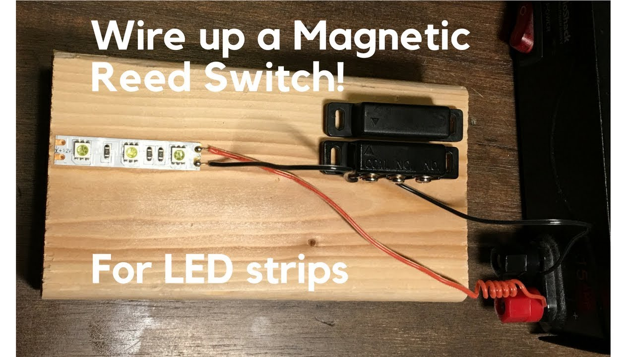 how to wire up magnetic switch in line with a led strip reed switch  [ 1280 x 720 Pixel ]