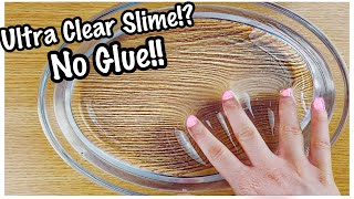 How To Make The Easiest No Glue Clear Slime!!