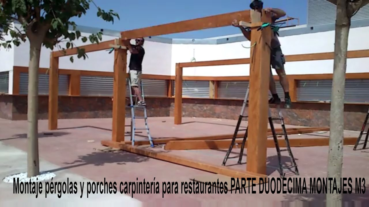 Montaje p rgolas y porches carpinter a para restaurantes - Pergolas y porches ...