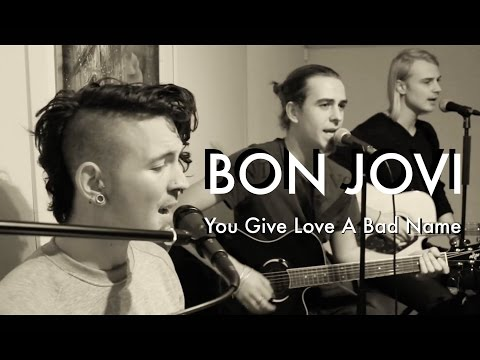 Bon Jovi - You Give Love A Bad Name (Change Of Mind Cover)