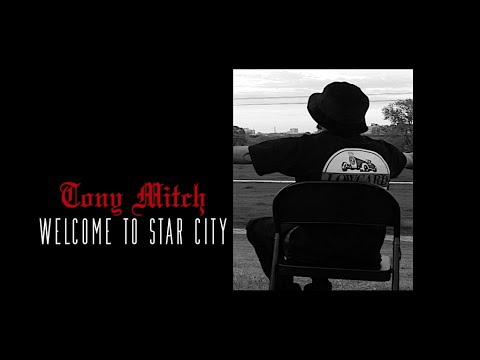 Tony Mitch | Welcome To Star City | (Official Music Video)