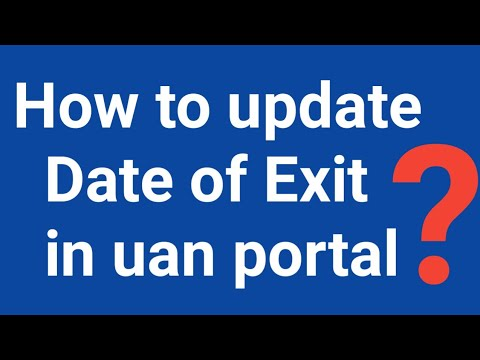how to update date of exit in uan portal - YouTube