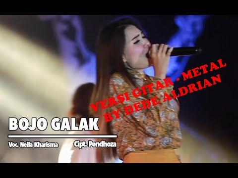 NELLA KHARISMA Bojoku Galak (METAL Gitar cover) by Dede Aldrian