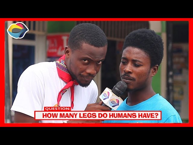 How Many Legs Do Humans Have? | Street Quiz | Funny Videos | Funny African Videos | African Comedy |