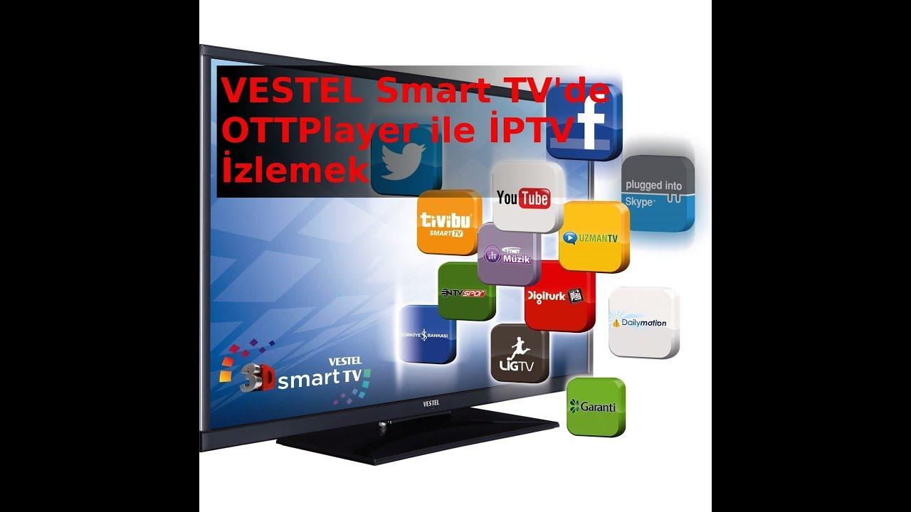 Vestel Smart Tv'de Ottplayer ile İptv izleme