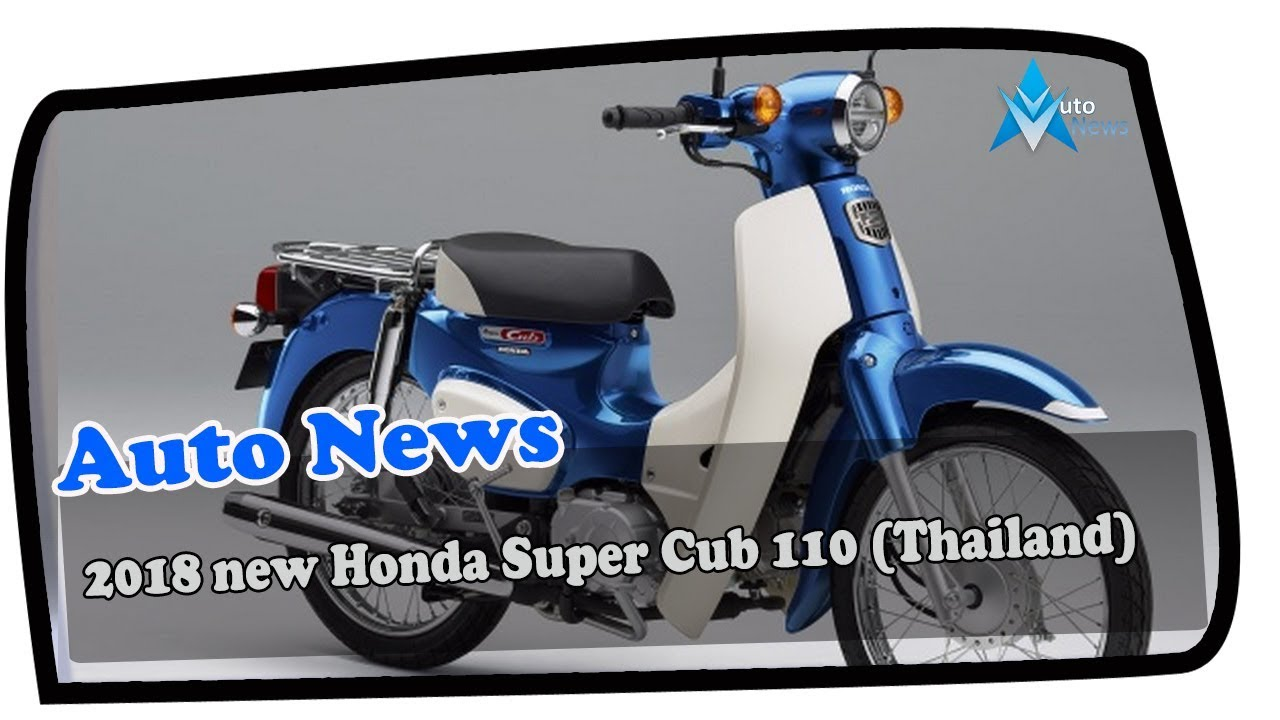 Hot Info 2018 New Honda Super Cub 110 Thailand Price Spec