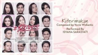 Isyana Sarasvati - Kuterimakan [Official Audio Video]