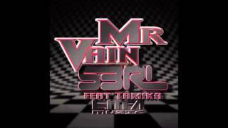 Mr Vain - S3RL feat Tamika Resimi