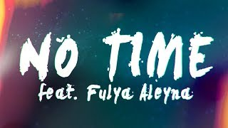 The Noisegeeks - No Time (feat. Fulya Aleyna) [Official Lyric Music Video]