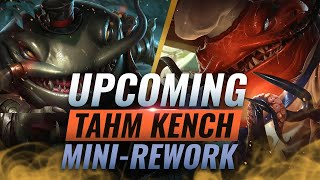 NEW Mini REWORK: Upcoming Tahm Kench Changes Coming SOON - League of Legends Season 10
