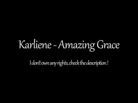Karliene  Amazing Grace 1 Hour  Logan Theme Song