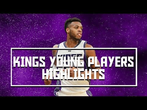 Sacramento Kings Young Players 2016-2017 Season Highlights