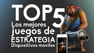 Top 5 Los mejores juegos de estrategia para Smartphone