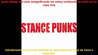 Stance Punks inició en el año 1998-actualidad Canción: Rokudenashi ...