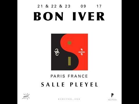 Bon Iver  Blood Blank @ Salle Pleyel Paris  23092017