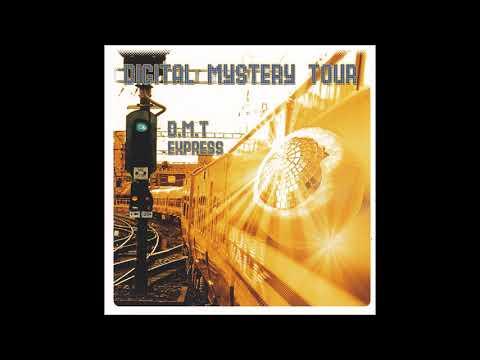 Digital Mystery Tour - DMT Express