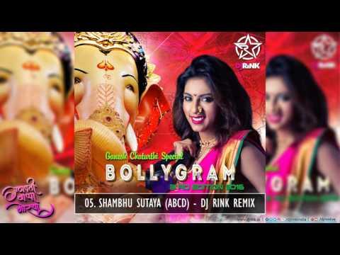 BOLLYGRAM 3rd EDITION || DJ RINK Remix || Shambhu Sutaya  ABCD