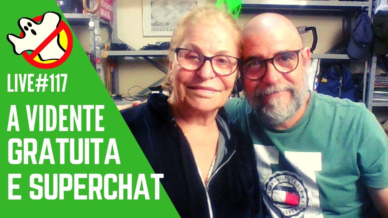 A Vidente - Gratuita e SuperChat  LIVE#117 Caça Fantasmas Brasil
