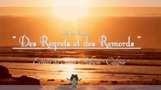 """NEWS SALASTRE - DES REGRETS ET DES REMORDS ( 2014 ) / 1er Extrait de """" CALIPSO """""""