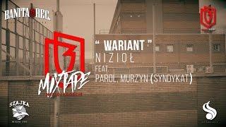 Nizioł - Wariant ft. Parol, Murzyn (Syndykat) (prod. Dechu)