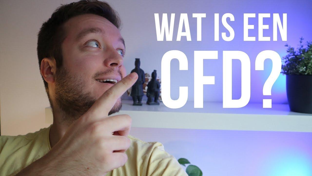 Wat is een CFD en wat zijn de voor en nadelen