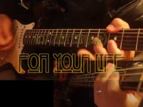 For Your Life - Led Zeppelin(cover@VST) -