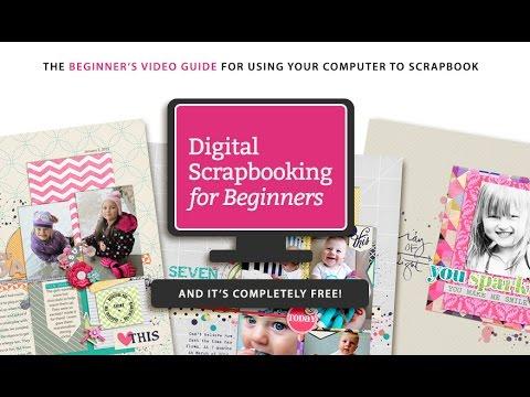 Digital Scrapbooking For Beginners Youtube