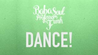 Baba Soul & The Professors of Funk - Set Me Free (official lyrics video)