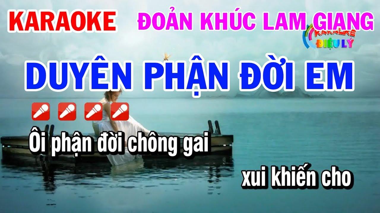 Karaoke Duyên Phận Đời Em Đoản Khúc Lam Giang