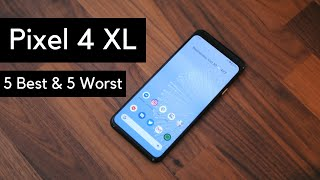 Pixel 4 XL: 5 Best and 5 worst things