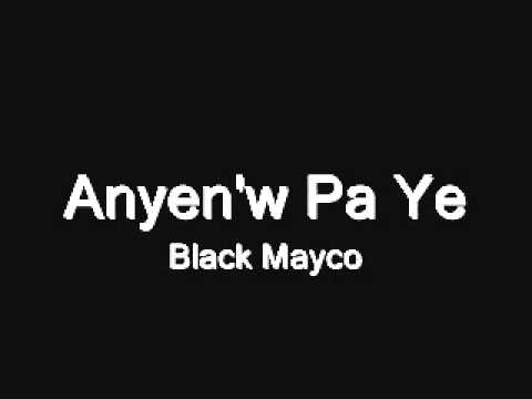 Black Mayco -Anyenw Pa Ye- Prod. By LB2 Beat