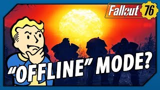 """FALLOUT 76 - Did Todd Howard EFFECTIVELY Confirm an """"OFFLINE"""" Mode?"""