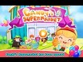 Candy's Supermarket Videos games for Kids - Girls - Baby Android İOS Libii Free 2015