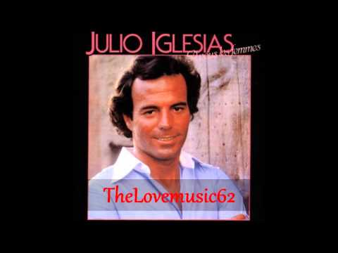 Julio Iglesias - Le mal de toi (1979)