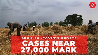 Coronavirus on April 26,  Cases near 27,000 mark