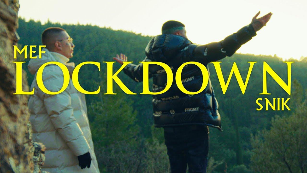 Download Mef Ft. SNIK - LOCKDOWN (Official Music Video)