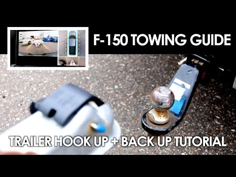 Ford F150 Towing Guide | Trailer Hook up + Back up Tutorial | 2015