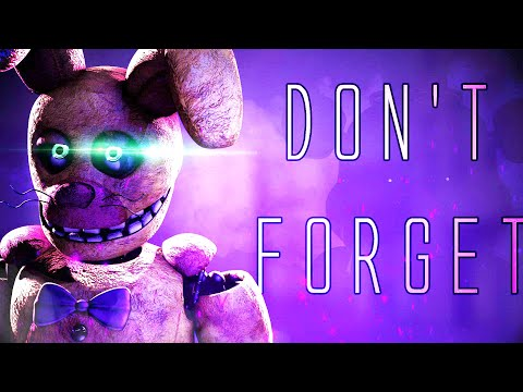 """(SFM) FNAF SONG """"Don't Forget"""" [Official Animation]"""
