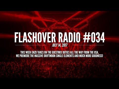 Flashover Radio #034 [Podcast] - July 14, 2017