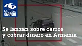 Se lanzan sobre carros para ser supuestamente atropellados y cobrar dinero en Armenia