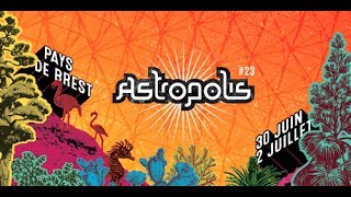 ASTROPOLIS #23 I 30 juin - 2 juillet 2017 [Trailer]